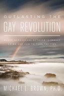 Outlasting the Gay Revolution