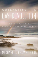 Outlasting the Gay Revolution Book