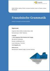 Französische Grammatik: einfach, kompakt und übersichtlich