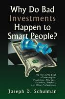 Why Do Bad Investments Happen to Smart People  PDF