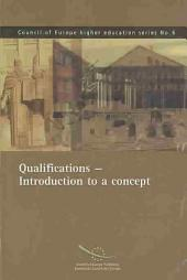 Qualifications: Introduction to a Concept