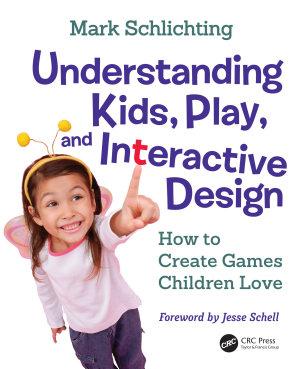 Understanding Kids  Play  and Interactive Design