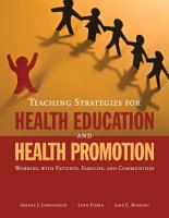 Teaching Strategies for Health Education and Health Promotion PDF