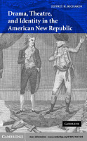 Drama  Theatre  and Identity in the American New Republic PDF