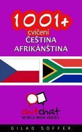 1001+ Cvičení Čeština - Afrikánština