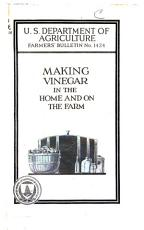 Making Vinegar in the Home and on the Farm PDF
