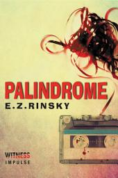 Palindrome: A Lamb and Lavagnino Mystery
