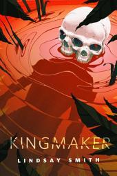 Kingmaker: A Tor.Com Original