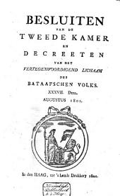 Besluiten van de Tweede Kamer en decreeten van het Vertegenwoordigend Lichaam des Bataafschen Volks: Volume 30