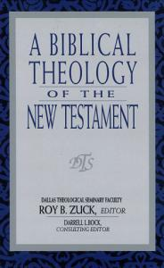 A Biblical Theology of the New Testament PDF