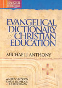 Evangelical Dictionary of Christian Education PDF