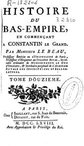 Histoire Du Bas-Empire en Commençant À Constantin Le Grand: Volume 7