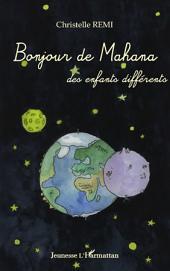 Bonjour de Mahana: Des enfants différents