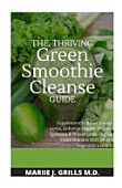 The Thriving Green Smoothie Cleanse Guide