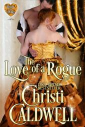 The Love of a Rogue: The Heart of a Duke Series Book 3
