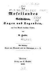 Des Mosellandes geschichten: sagen und legenden, aus dem munde deutscher dichter. Als anhang: Hagen von Throneck und die Nibelungen