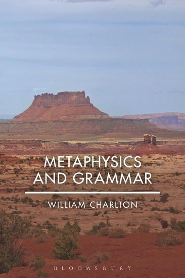 Metaphysics and Grammar PDF