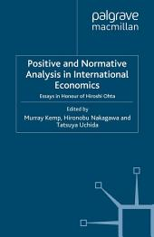 Positive and Normative Analysis in International Economics: Essays in Honour of Hiroshi Ohta