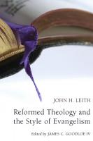 Reformed Theology and the Style of Evangelism  Stapled Booklet  PDF