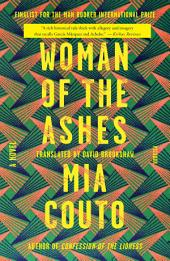 Woman of the Ashes: A Novel