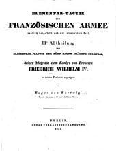 Elementar-Tactik (der fünf Hauptmächte Europa's: Oesterreich, Frankreich, England, Preussen und Russland), etc. Abtheil. I.-III.