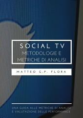 Social TV: metodologie e metriche di analisi