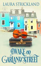 Awake on Garland Street