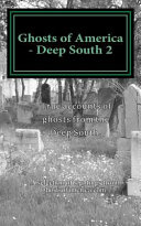 Ghosts of America - Deep South 2