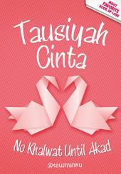 Tausiyah Cinta: No Khalwat Until Akad