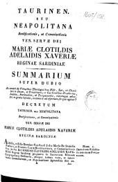 Taurinen. seu Neapolitana beatificationis, et canonizationis ... Mariæ Clotildis Adelaidis Xaveriæ Reginæ Sardiniæ. Summarium super dubio an constet de virtutibus, etc