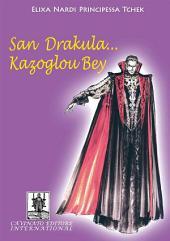 Dracula ... Kazoglu Bay