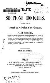 Traité des sections coniques: faisant suite au Traité de géométrie supérieure
