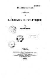 Introduction à l'étude de l'économie politique...