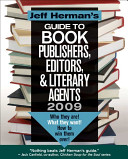 Jeff Herman s Guide To Book Publishers  Editors    Literary Agents 2009 PDF
