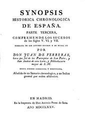Synopsis histórica chronologica de España: Parte primera [-décimasexta] ...