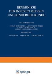 Ergebnisse der inneren Medizin und Kinderheilkunde: Siebenundzwanzigster Band