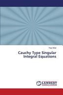 Cauchy Type Singular Integral Equations