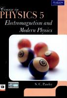 Course In Physics 5  Electromagnetism And Modern Physics PDF