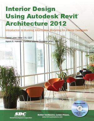 Interior Design Using Autodesk Revit Architecture 2012 PDF