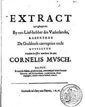 Extract uyt-ghegheven by een lief-hebber des vaderlandts, ..