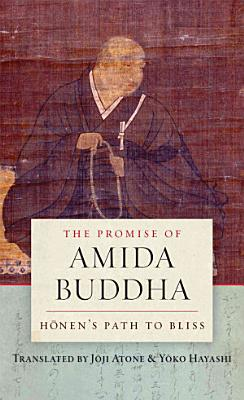 The Promise of Amida Buddha PDF