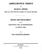 Regesta imperii: Erstes Ergänzungsheft zu den Regesten des Kaiserreiches von 1246 bis 1313, Band 2