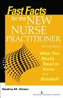 Fast Facts for the New Nurse Practitioner  Second Edition PDF