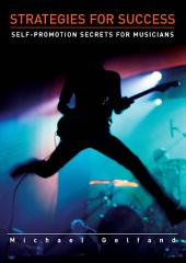 Strategies for Success: Self-Promotion Secrets for Musicians