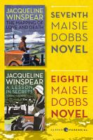 Maisie Dobbs Bundle  3  The Mapping of Love and Death and A Lesson in Secrets PDF