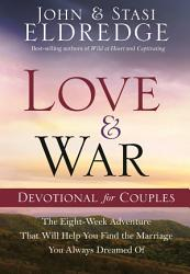 Love And War Devotional For Couples Book PDF