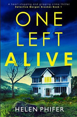 One Left Alive