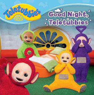 Good Night  Teletubbies