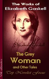 The Grey Woman and other Tales: Top Novelist Focus