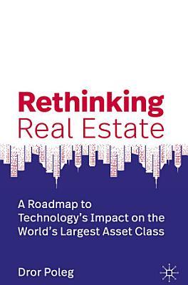Rethinking Real Estate